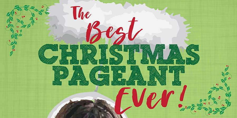 the best christmas pageant ever lawrence arts center - The Best Christmas Pagent Ever